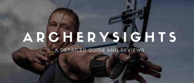 The Best Archery Sights for Hunting: A Detailed Guide And Reviews On The