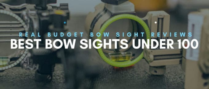 Best Bow Sights Under 100: Our Top 10 Picks